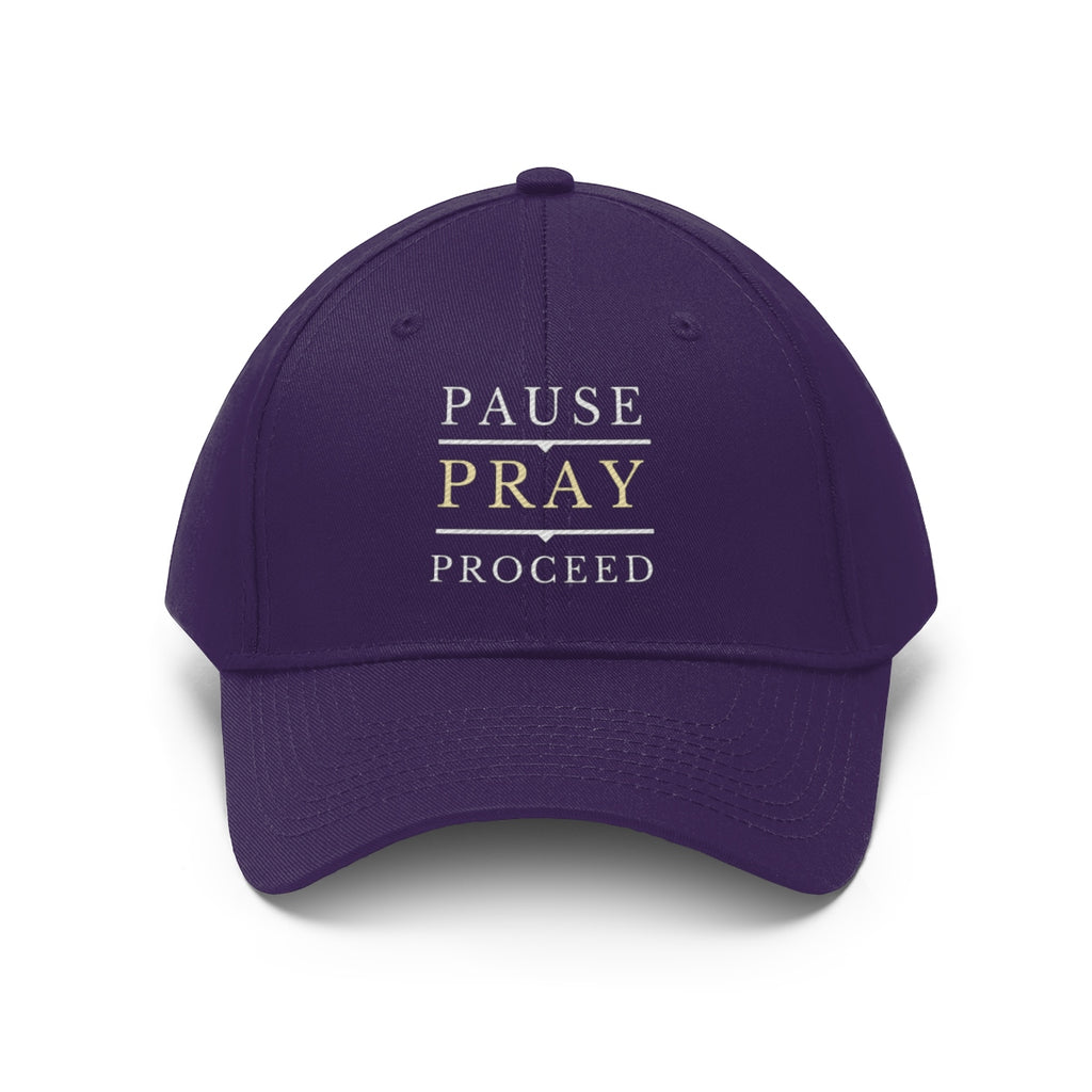Pause Pray Proceed Twill Hat