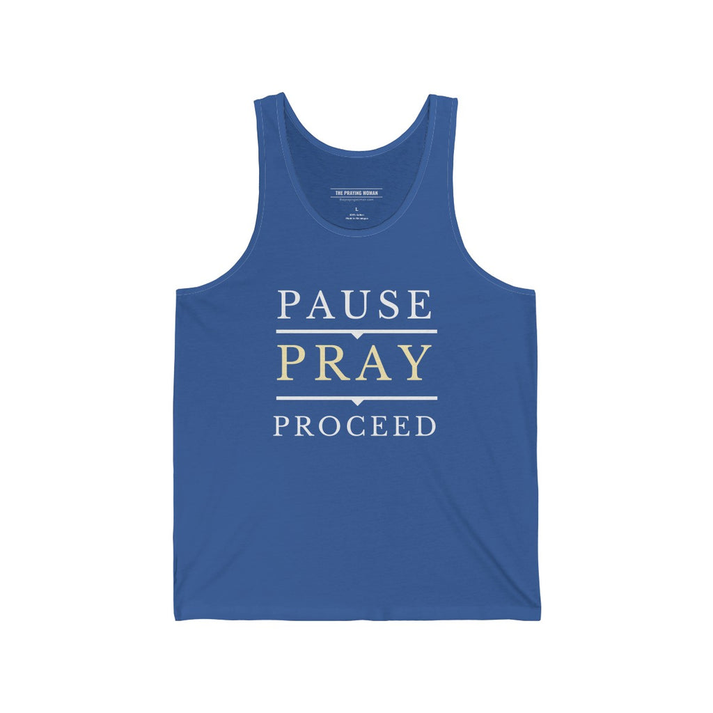 Pause Pray Proceed Tank Top