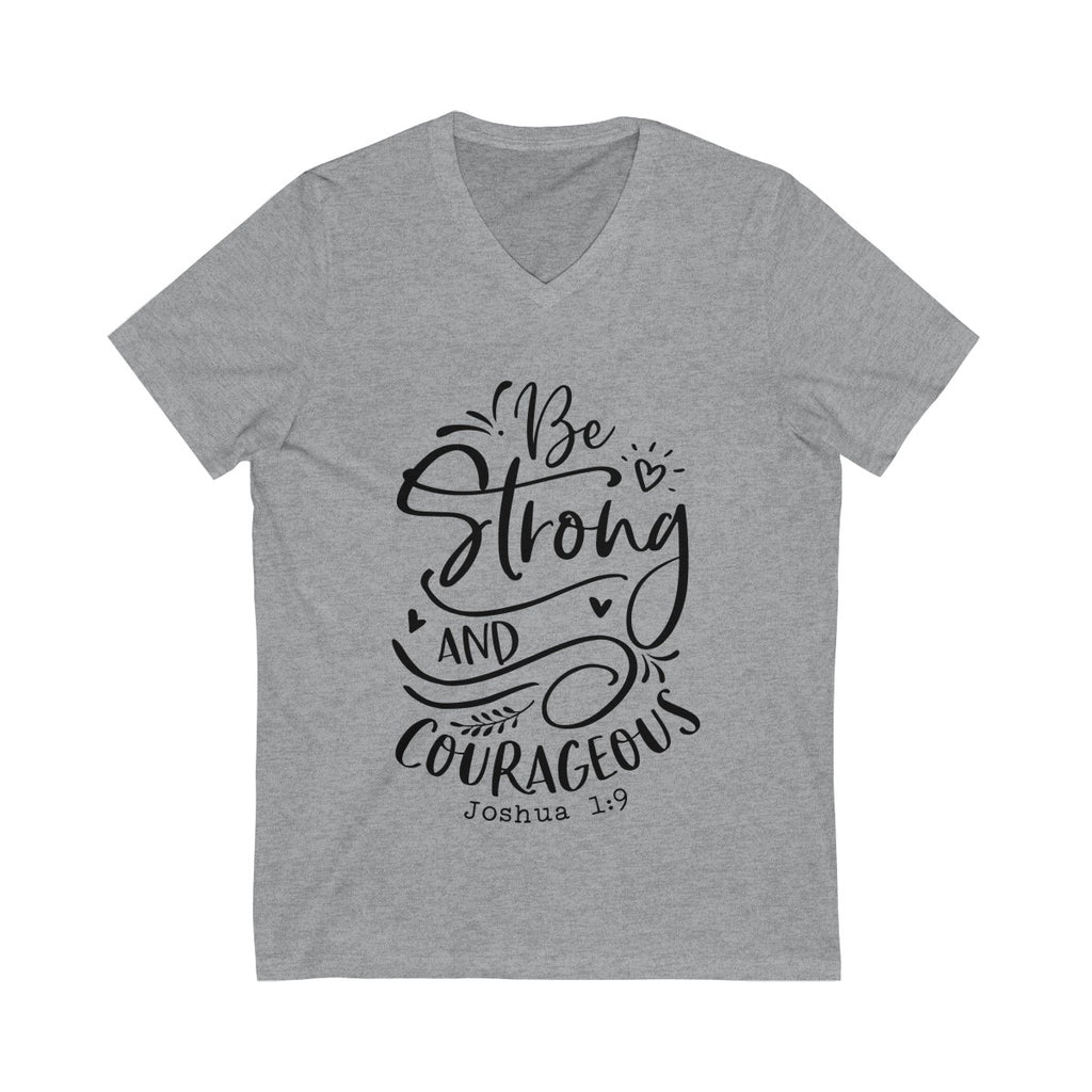 Be Strong and Courageous Short Sleeve V-Neck Tee