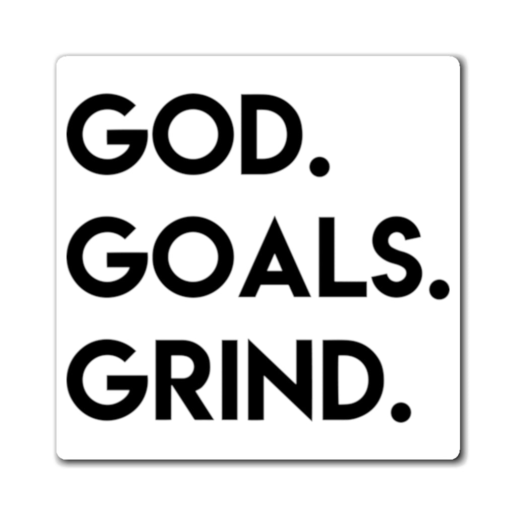 God Goals Grind Magnet
