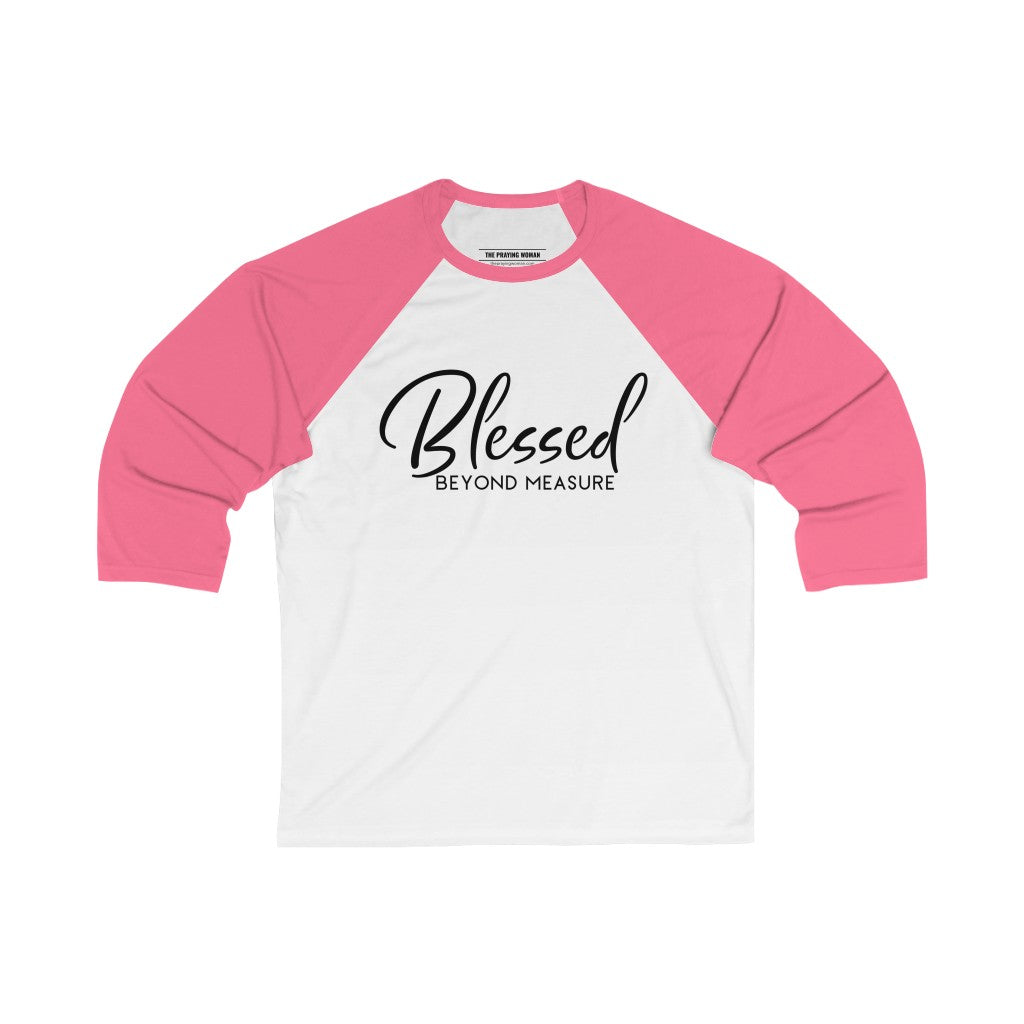 Blessed Beyond Measure Baseball Tee