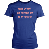 Doing My Best... Ladies T-Shirt - Pretty Praise