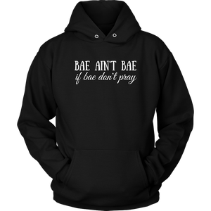 Bae Ain't Bae If Bae Don't Pray Hoodie - The Praying Woman