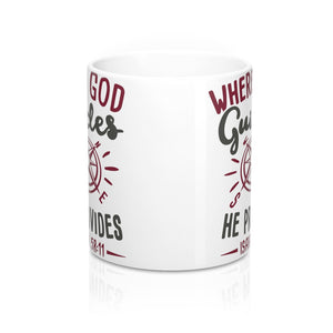 Where God Guides... Mug