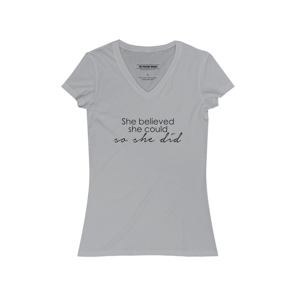She Believed She Could... V-Neck Tee