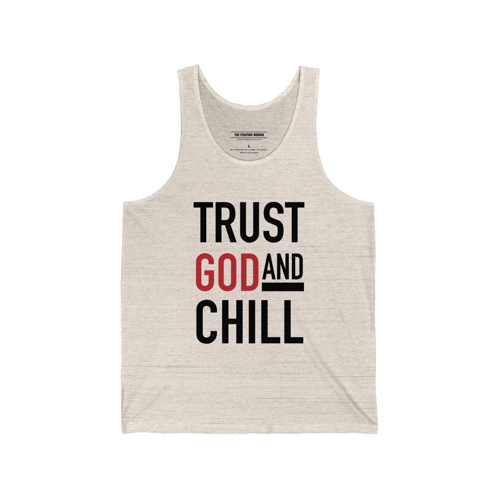 Trust God and Chill Tank Top