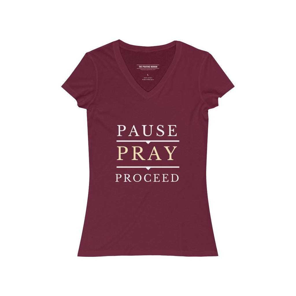Pause Pray Proceed V-Neck Tee