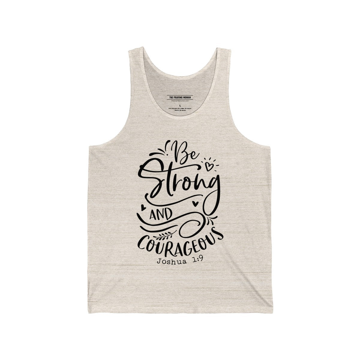 Be Strong and Courageous Tank Top