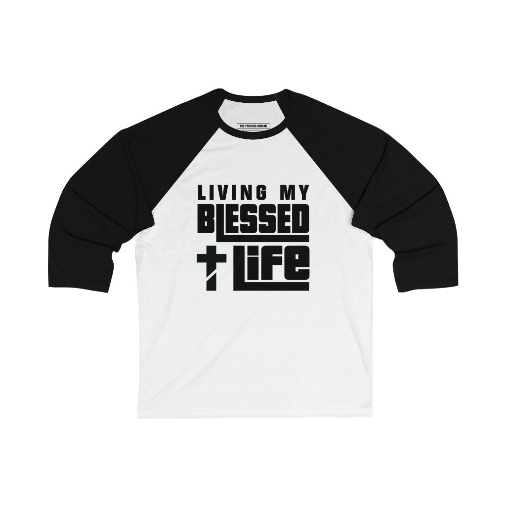 Living My Blessed Life Baseball Tee