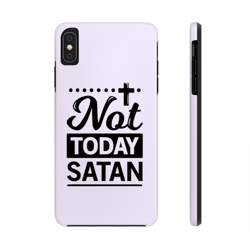 Not Today Satan... Case
