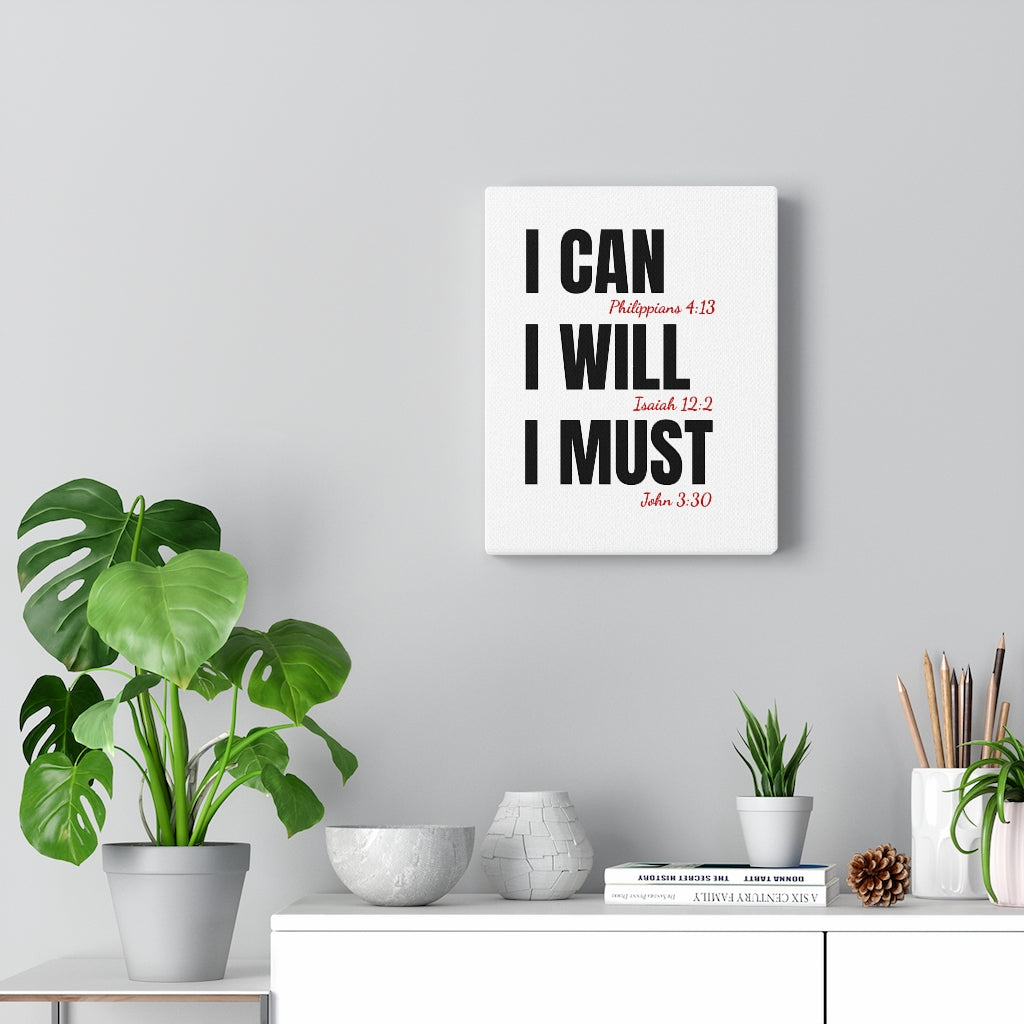 I Can I Will I Must Canvas Wall art