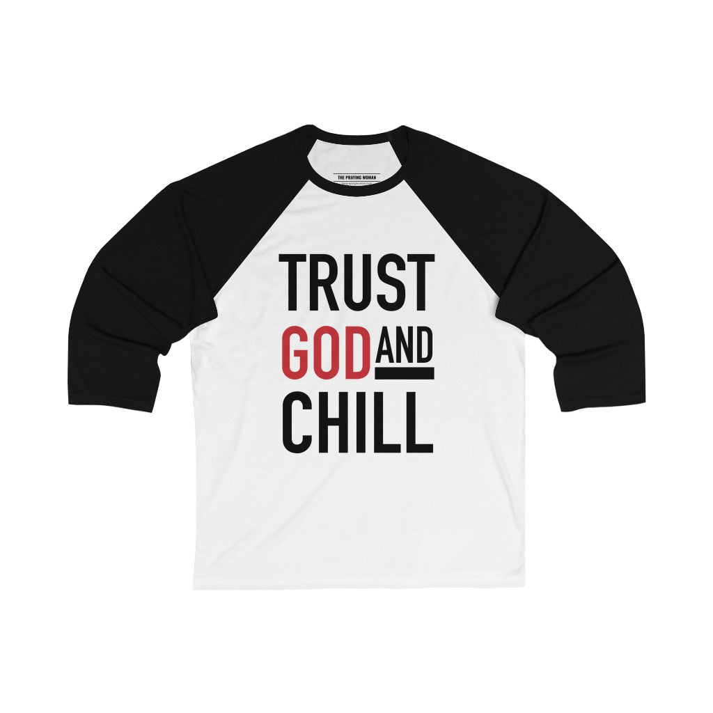 Trust God and Chill Baseball Tee