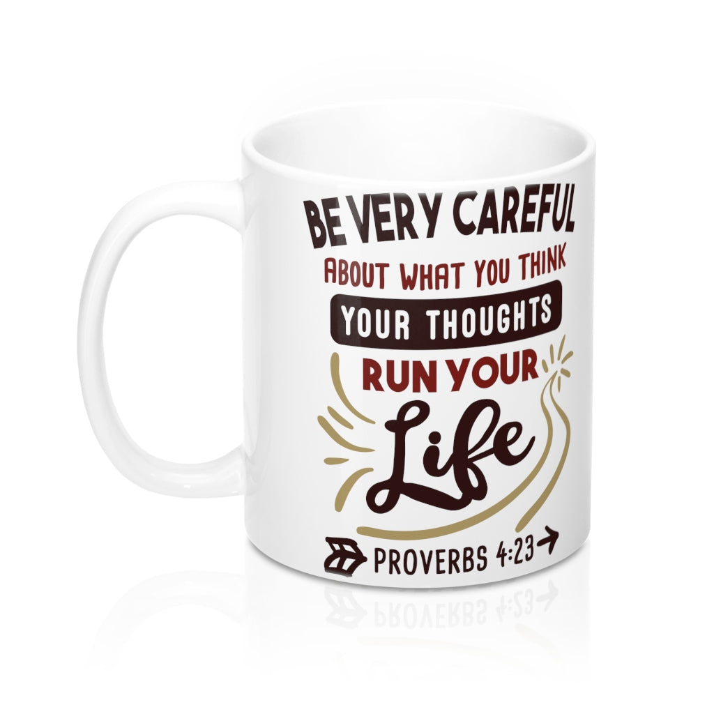 Be Very Careful... Mug
