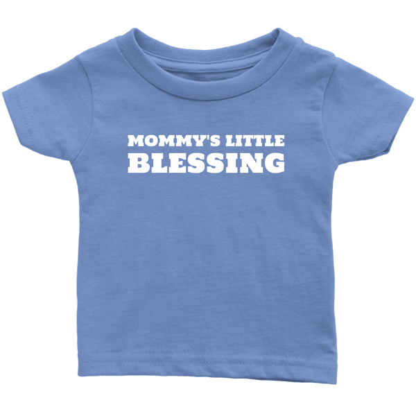Mommy's Little Blessing Infant T-Shirt - Pretty Praise