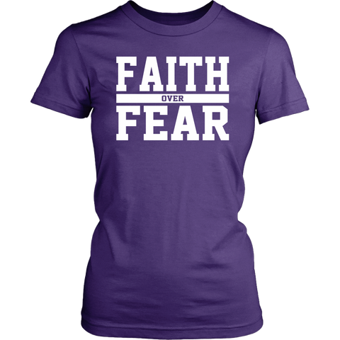 Faith over Fear T-Shirt (Ladies) - The Praying Woman