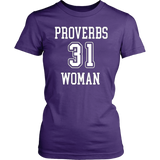 Proverbs 31 Woman T-Shirt - Pretty Praise