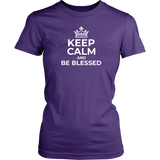 Keep Calm and Be Blessed T-Shirt - The Praying Woman