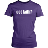 Got Faith? T-Shirt - The Praying Woman