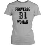 Proverbs 31 Woman T-Shirt - The Praying Woman