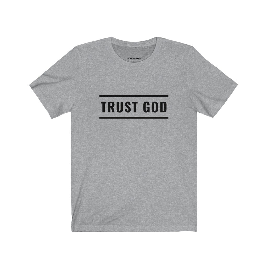 Trust God Short Sleeve Tee