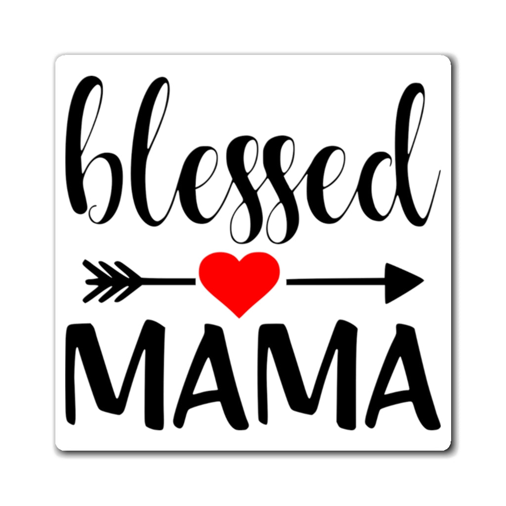 Blessed Mama Magnet