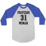 Proverbs 31 Woman Raglan Shirt - The Praying Woman