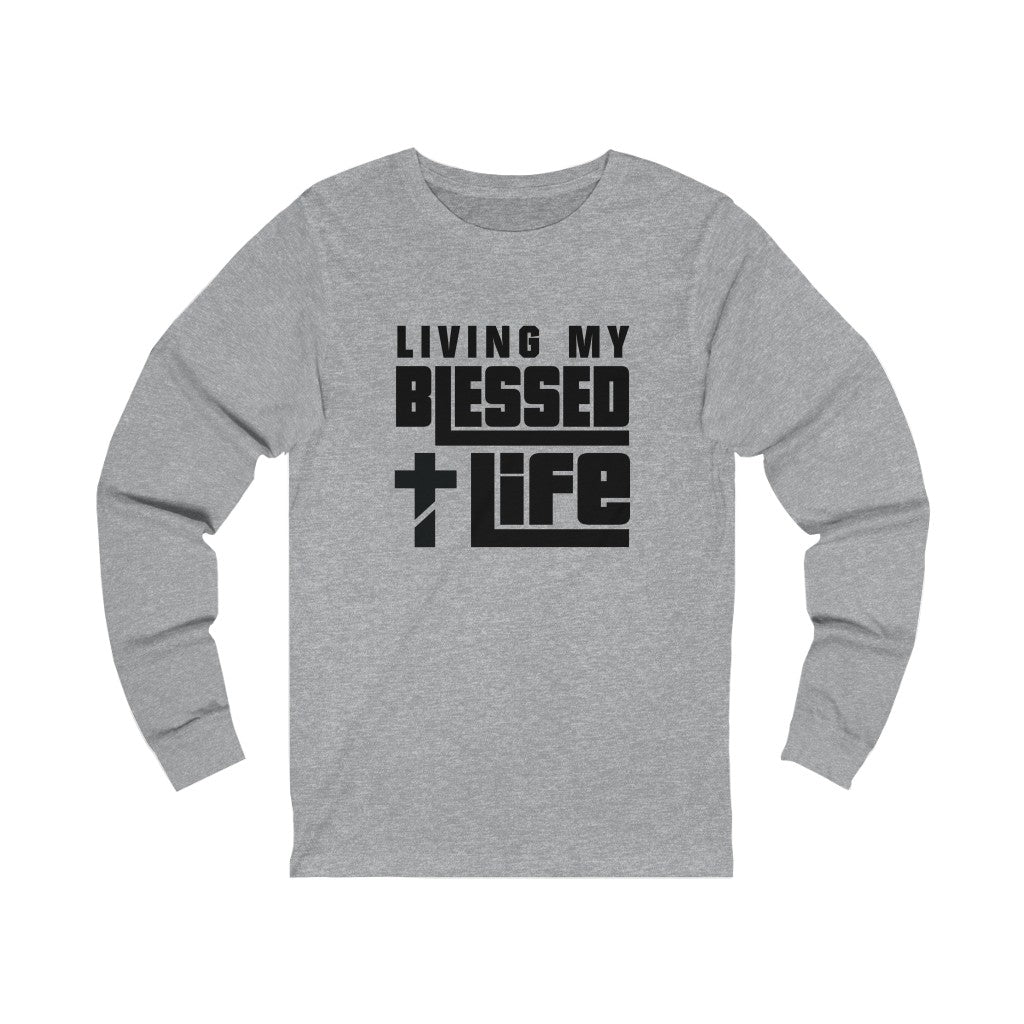 Living My Blessed Life Long Sleeve Tee