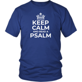 Keep Calm and Read a Psalm T-Shirt (Unisex) - The Praying Woman