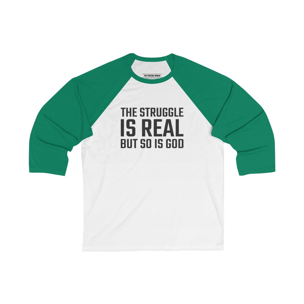 The Struggle is Real Baseball Tee