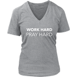 Work Hard Pray Hard V-Neck - The Praying Woman