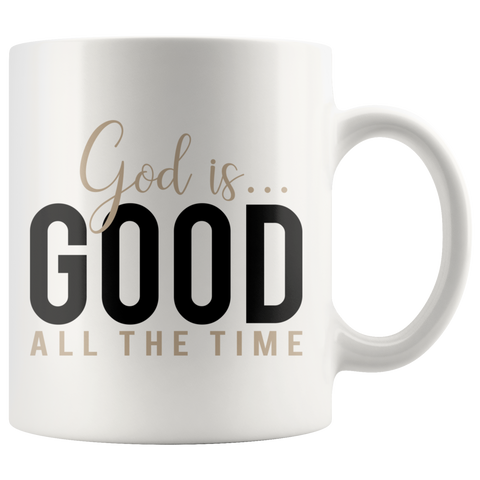 God is Good All The Time Mug - The Praying Woman
