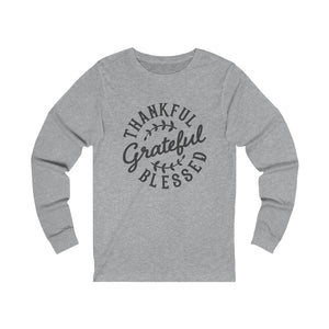 Thankful Grateful Blessed Long Sleeve Tee