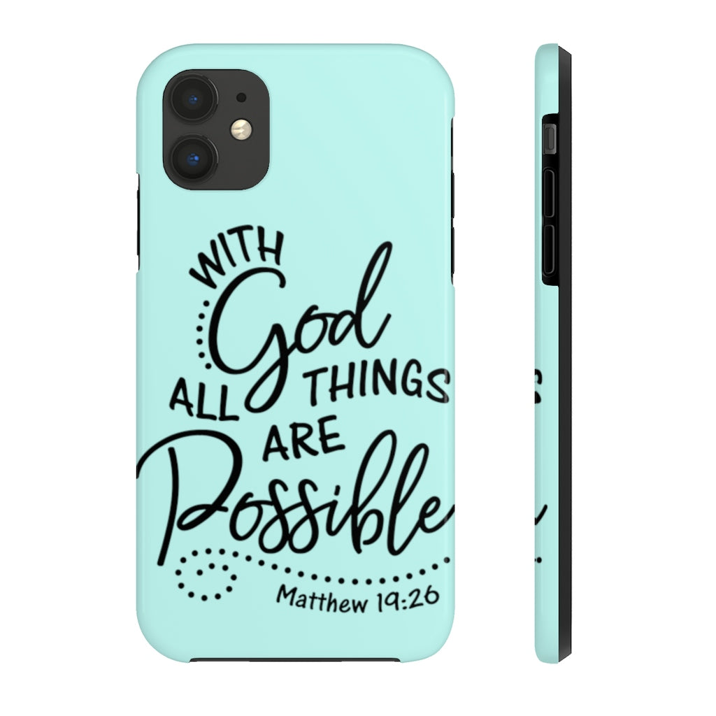 With God All Things Are Possible... Case