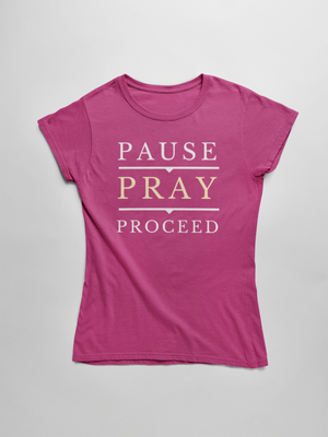 Pause Pray Proceed Short Sleeve T-Shirt - The Praying Woman