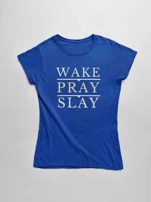 Wake Pray Slay Short Sleeve T-Shirt - The Praying Woman