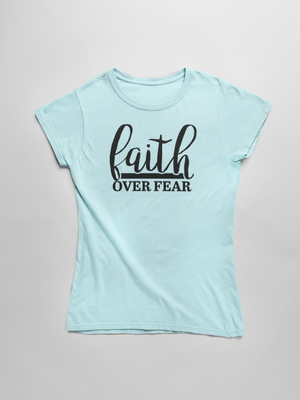 Faith Over Fear Short Sleeve T-Shirt - The Praying Woman