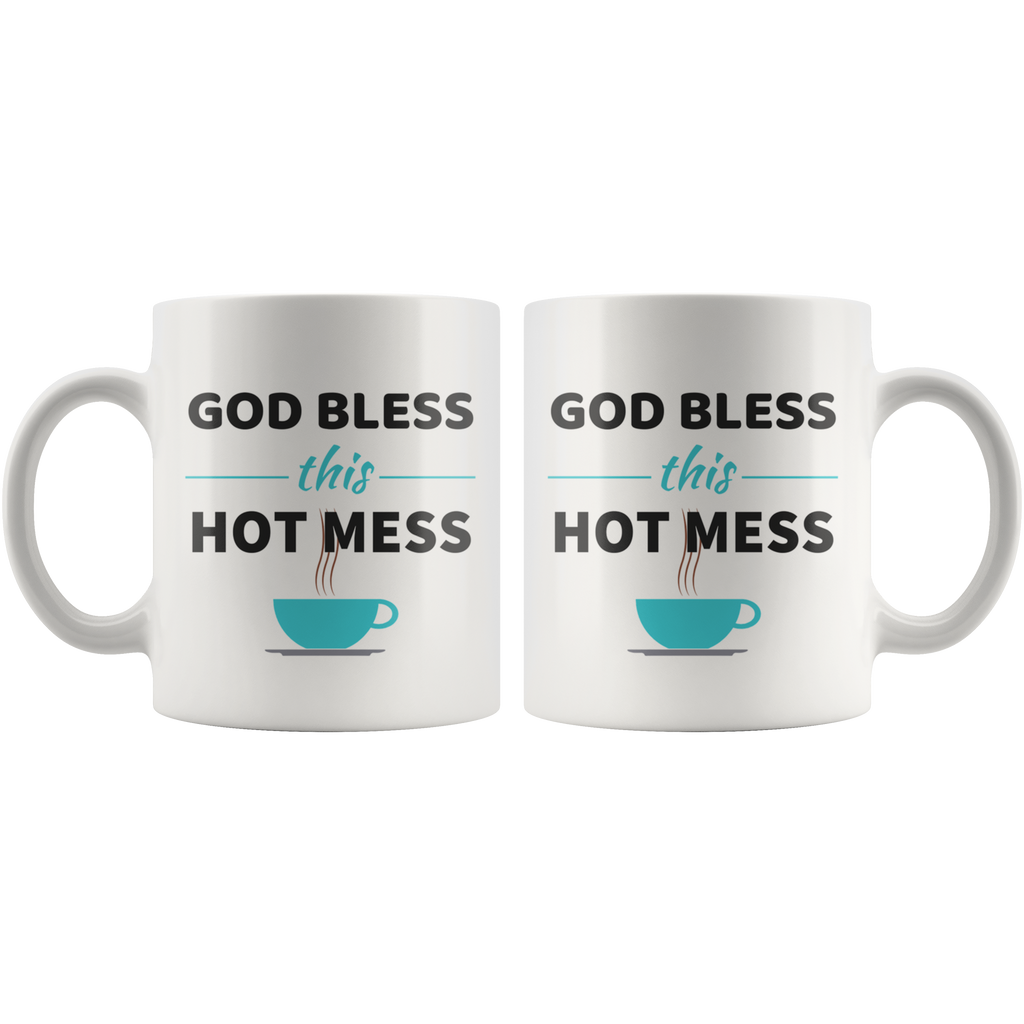 God Bless This Hot Mess Mug - The Praying Woman