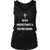 Never Underestimate a Praying Woman Tank Top - The Praying Woman