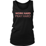Work Hard Pray Hard Tank Top - Pretty Praise