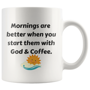 Mornings Are Better When You Start Them With God & Coffee Mug - The Praying Woman
