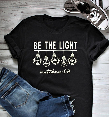 Be The Light T-Shirt - The Praying Woman