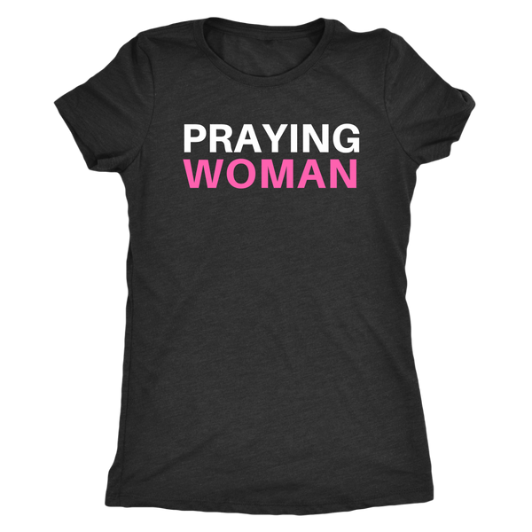 Praying Woman T-Shirt - Pretty Praise