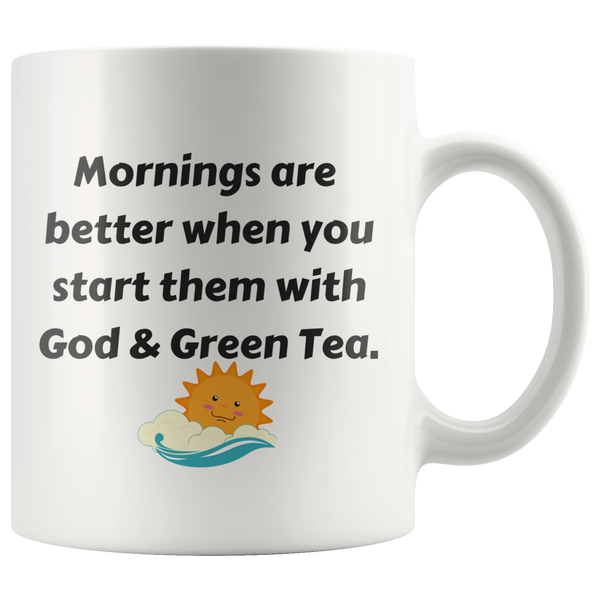 Mornings Are Better When You Start Them With God & Green Tea Mug - Pretty Praise