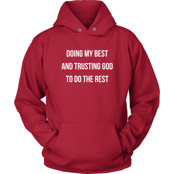 Doing My Best... Hoodie - Pretty Praise