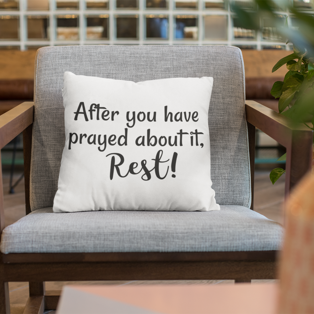 After You Have Prayed, Rest Pillow