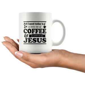 All I Need Today Is... Mug - The Praying Woman