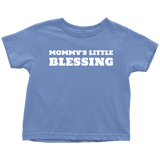 Mommy's Little Blessing Toddler T-Shirt - Pretty Praise