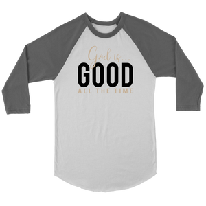 God is Good All The Time Baseball Shirt - The Praying Woman