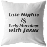 Late Nights & Early Mornings with Jesus - The Praying Woman