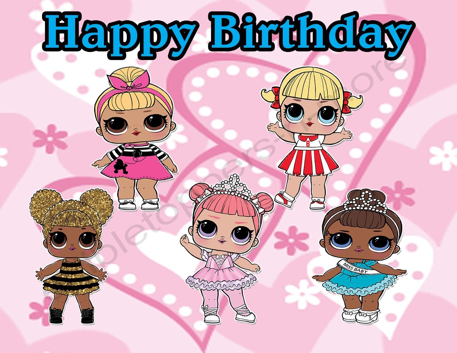LOL Dolls Personalized Edible Print Premium Cake Topper ...